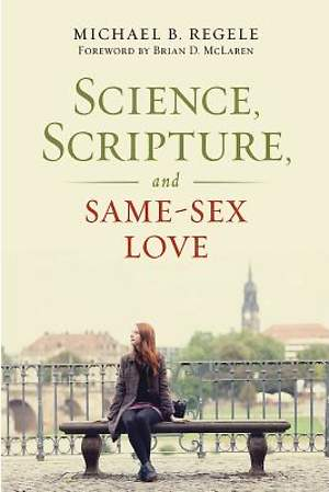 Science, Scripture, and Same-Sex Love - eBook [ePub]