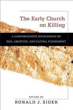 Early Church on Killing, The [ePub Ebook]