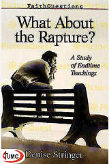 Faithquestions - What About the Rapture?