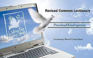 Living the Good News Digital Curriculum Individual Age Level Annual Access - Pre-K/Kindergarten (Ages 4-5)