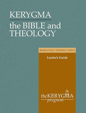 Kerygma - The Bible and Theology Leader`s Guide Book IV