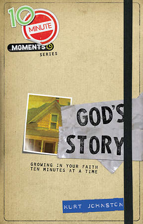 10-Minute Moments - God`s Story
