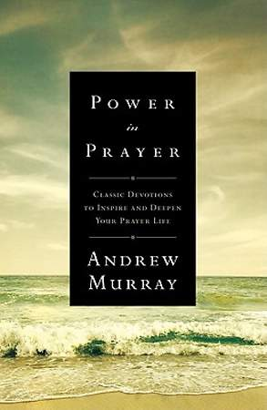 Power in Prayer Power in Prayer
