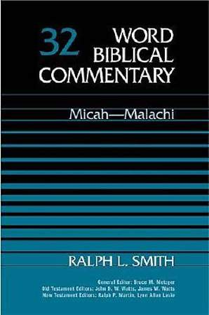 Word Biblical Commentary Micah and Malachi