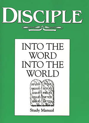 Disciple II Into the Word Into the World: Study Manual - eBook [ePub]