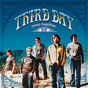 Third Day Come Together CD