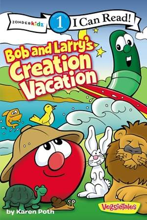 Bob and Larry`s Creation Vacation