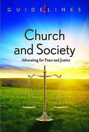 Guidelines for Leading Your Congregation 2013-2016 - Church and Society - Downloadable PDF Edition