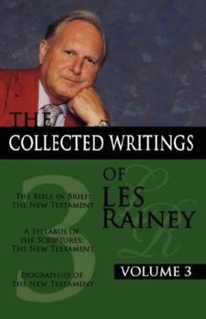 The Collected Writings of Les Rainey Volume 3