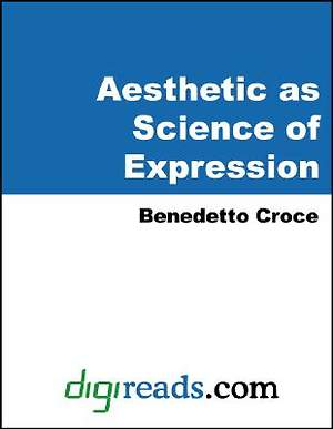 Aesthetic as Science of Expression [Adobe Ebook]