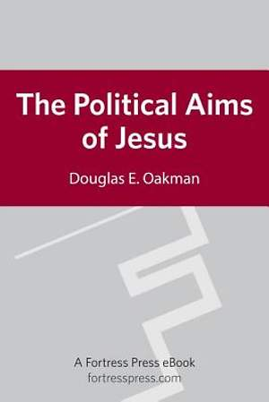 The Political Aims of Jesus [ePub Ebook]