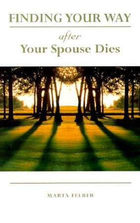 Finding Your Way After Your Spouse Dies