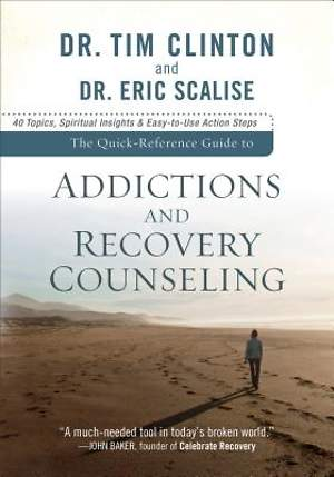 The Quick-Reference Guide to Addictions and Recovery Counseling [ePub Ebook]