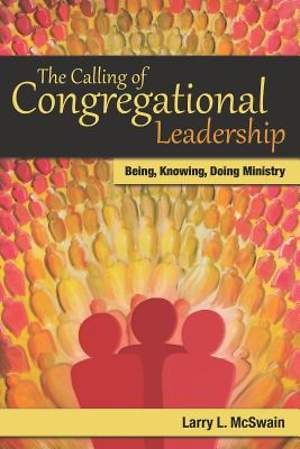 The Calling of Congregational Leadership [ePub Ebook]