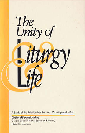 Unity of Liturgy and Life