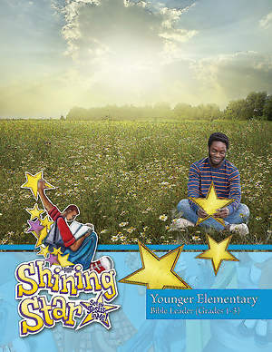 Vacation Bible School (VBS) 2015 Shining Star Younger Elementary Bible Leader (Grades 1-3)