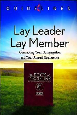 Guidelines for Leading Your Congregation 2013-2016 - Lay Leader/Lay Member - Downloadable PDF Edition