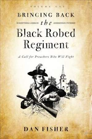 Bringing Back the Black Robed Regiment [ePub Ebook]