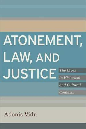 Atonement, Law, and Justice [ePub Ebook]