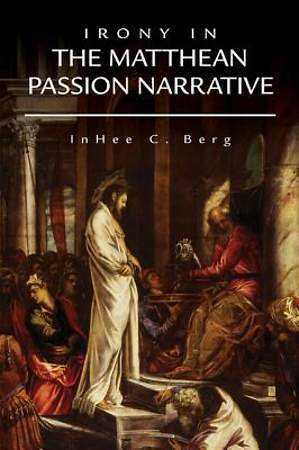 Irony in the Matthean Passion Narrative [Adobe Ebook]