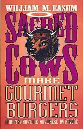 Sacred Cows Make Gourmet Burgers - eBook [ePub]