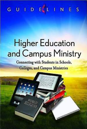 Guidelines for Leading Your Congregation 2013-2016 - Higher Education and Campus Ministry - Downloadable PDF Edition