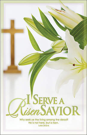 I Serve a Risen Savior