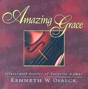 Amazing Grace Gift Edition