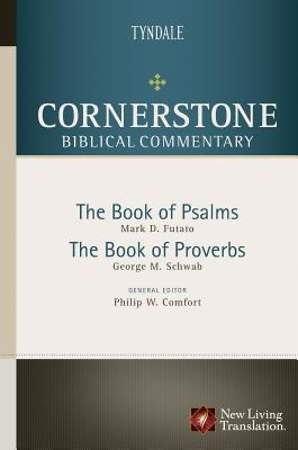 Cornerstone Biblical Commentary - Psalms, Proverbs