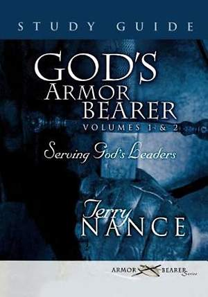 God`s Armorbearer Volumes 1 & 2 Study Guide
