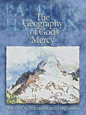 The Geography of God's Mercy