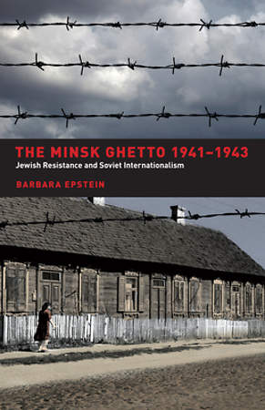 The Minsk Ghetto 1941-1943 [Adobe Ebook]