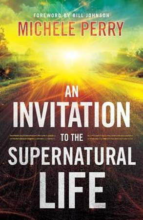 Invitation to the Supernatural Life, An [ePub Ebook]