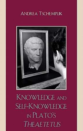 Knowledge and Self-Knowledge in Plato's Theaetetus [Adobe Ebook]