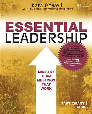 Essential Leadership Participant's Guide