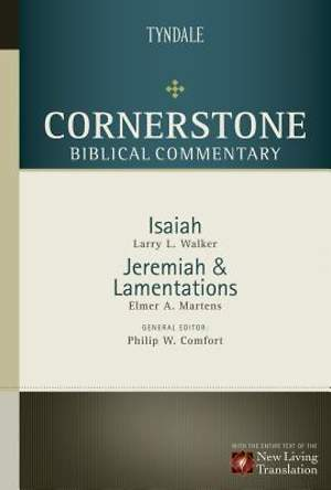 Isaiah-Lamentations (Cornerstone Biblical Commentary #08 )