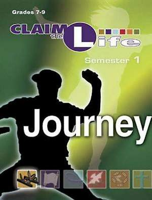 Claim the Life - Journey Semester 1 Leader