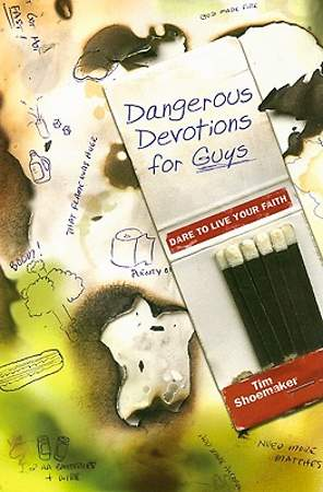 Dangerous Devotions for Guys
