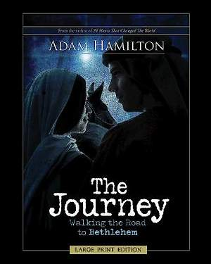 The Journey - Large Print Edition