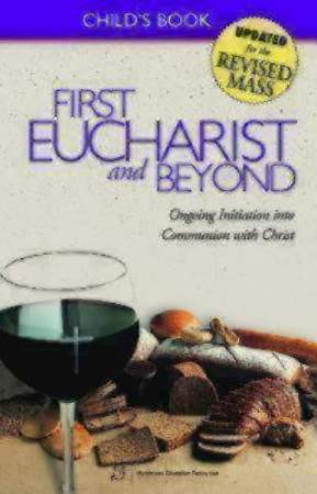 First Eucharist and Beyond Child`s Book