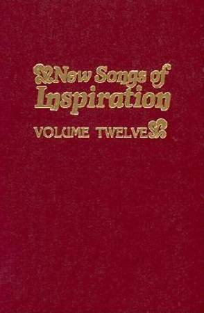 New Songs of Inspiration Volume 12; Shaped-Note Hymnal