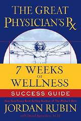 The Great Physician`s RX for 7 Weeks of Wellness Success Guide