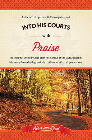 Thanksgiving Bulletin - Psalm 100:4-5 Into His Courts (Pack of 100)