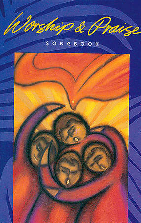 Worship & Praise Songbook Full Music Edition
