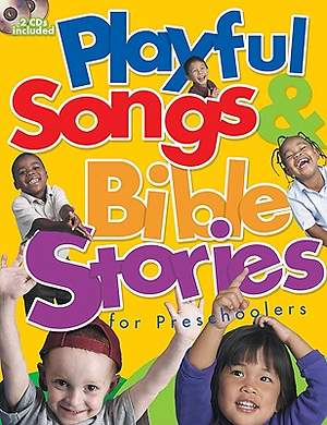 Playful Songs and Bible Stories for Preschoolers with CD (Audio)