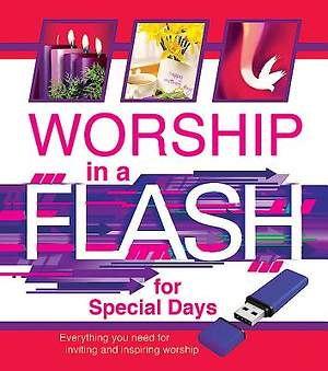 Worship in a Flash for Special Days