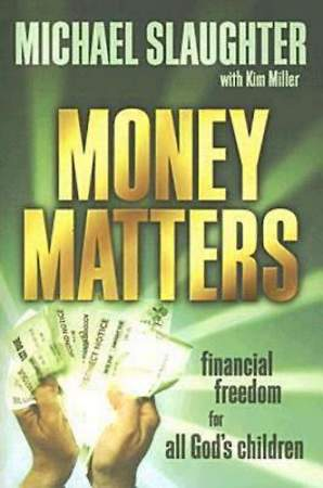 Money Matters Participant`s Guide