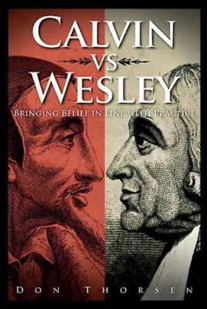 Calvin vs. Wesley - eBook [ePub]