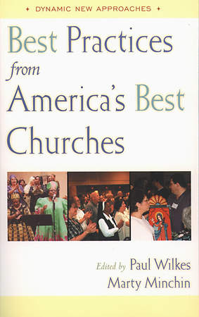 Best Practices from America`s Best Churches
