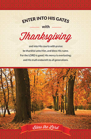 Thanksgiving Bulletin - Psalm 100:4-5 Enter His Gates (Pack of 100)